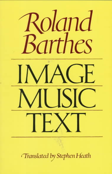 Image, Music, Text By Barthes, Roland