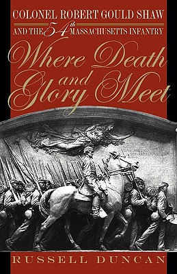 Where Death and Glory Meet By Duncan, Russell